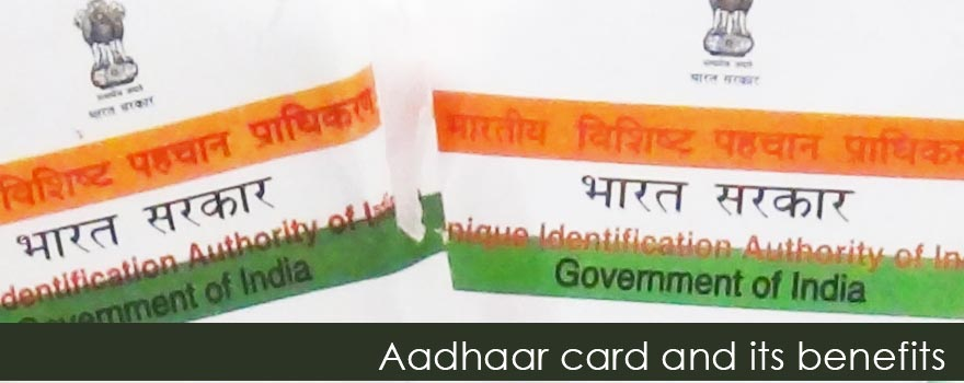 Aadhaar card and its benefits