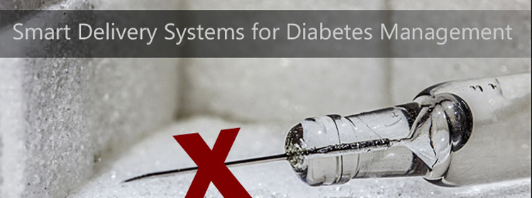 Smart delivery systems for diabetes management